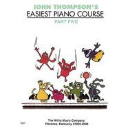 Metoda de pian John Thompson's Easiest Piano Course - 5