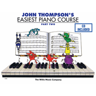Metoda de pian cu John Thompson's Easiest Piano Course - 2 CD