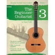 Nigel Tuffs: The Beginner Guitarist - Book 3 - Metoda de chitara